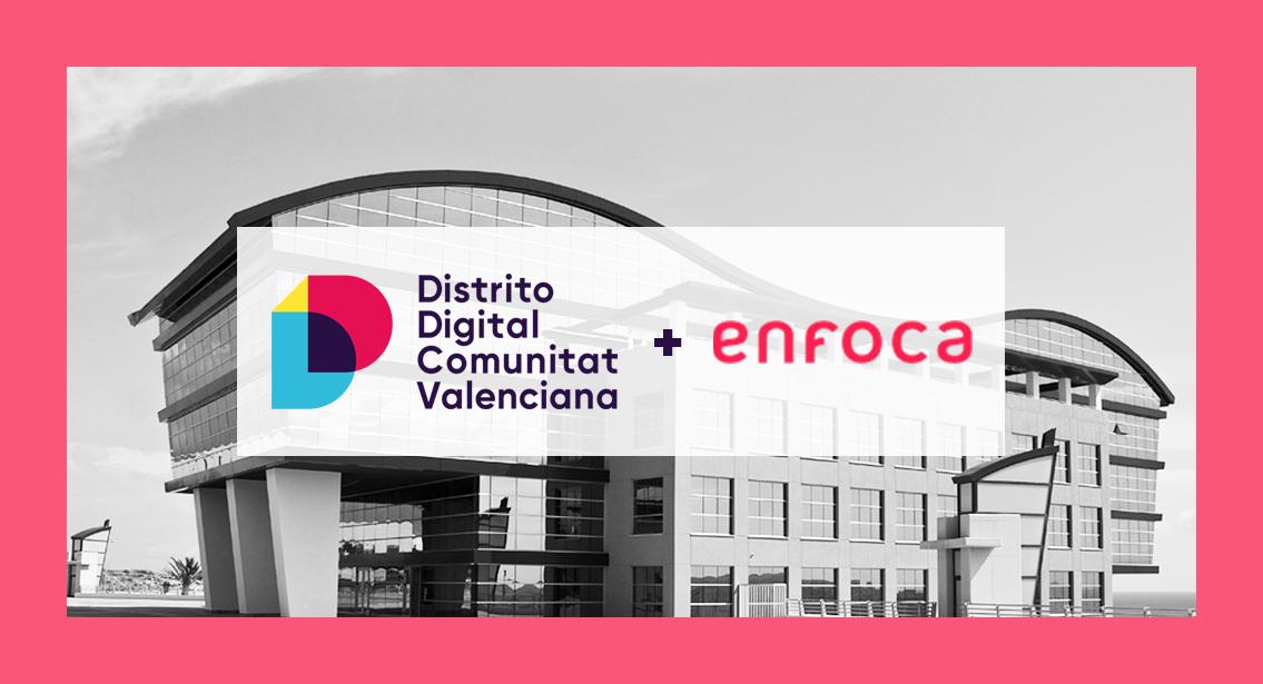 Grupo Enfoca se adhiere como Partner al Distrito Digital